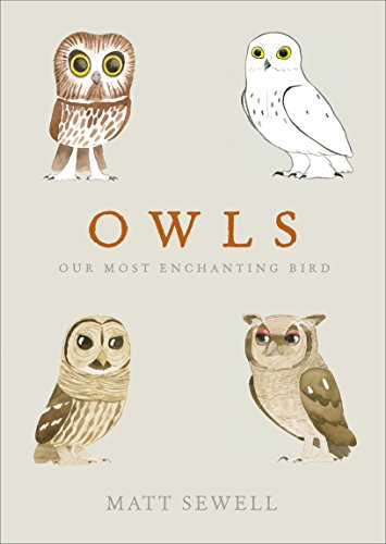 Owls: Our Most Enchanting Bird (English Edition)