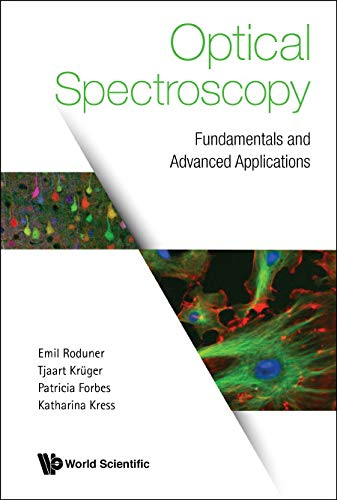 Optical Spectroscopy:Fundamentals and Advanced Applications (English Edition)