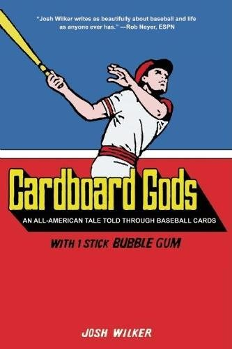 Cardboard Gods: An All-American Tale Told Through Baseball Cards thumbnail