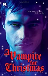 A Vampire for Christmas: Enchanted by Blood\Monsters Don't Do Christmas\When Herald Angels Sing\All I Want for Christmas (Hqn) by Laurie London (2011-10-18)