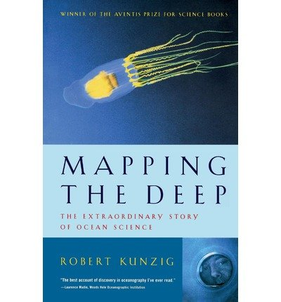 [( Mapping the Deep: The Extraordinary Story of Ocean Science By Kunzig, Robert ( Author ) Paperback Oct - 2000)] Paperback