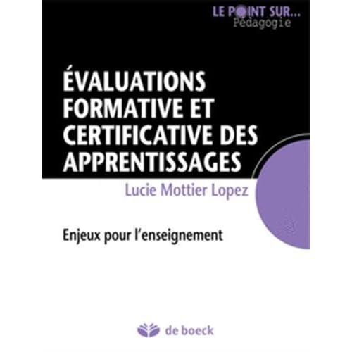 L'évaluation formative et certificative des apprentissages des élèves