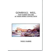 Gomshall Mill, The Harris Millers and Their Shere Connection