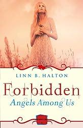 Forbidden: HarperImpulse Paranormal Romance (A Novella) (Angels Among Us, Book 2)