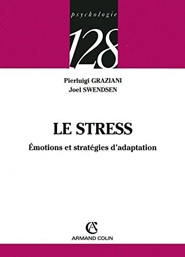 Le stress - motions et stratgies d'adaptation