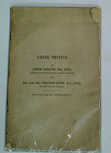 Greek Physics. (Encyclopaedia Metropolitana)