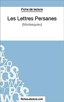 Les Lettres Persanes de Montesquieu (Fiche de lecture): Analyse complète de l'oeuvre Epub Descargar
