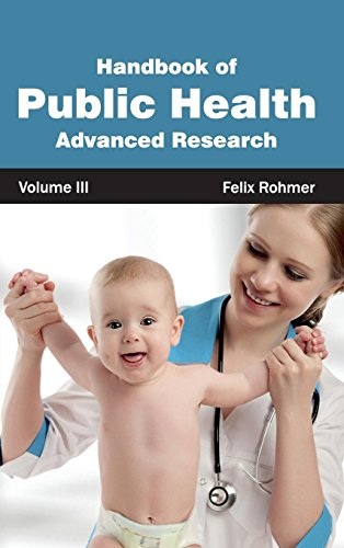 Handbook of Public Health: Volume III (Advanced Research) (Care 3 Advanced System)