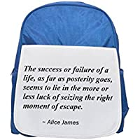 The success or failure of a life, as far as posterity goes, seems to lie in the more or less luck of seizing the right moment of escape. printed kid's blue backpack, Cute backpacks, cute small backpac