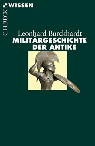 Militärgeschichte der Antike (Beck'sche Reihe 2447)