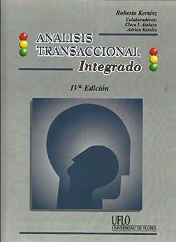Analisis Transaccional Integrado de [Kertesz, Roberto]
