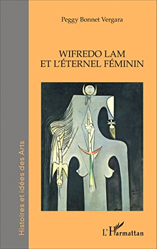 Wifredo Lam et l'éternel féminin