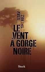 Le vent à gorge noire (La cosmopolite) (French Edition)