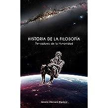 HISTORIA DE LA FILOSOFIA: PENSADORES DE LA HUMANIDAD