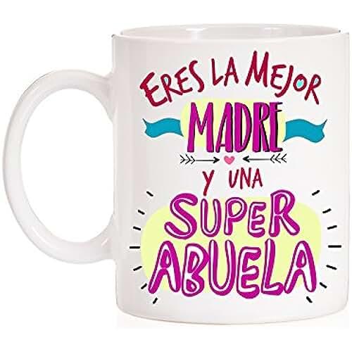 taza del dia de la madre Taza Eres la mejor madre y una superabuela. Taza regalo para madres que son abuela. Super abuela. Taza día de la madre.