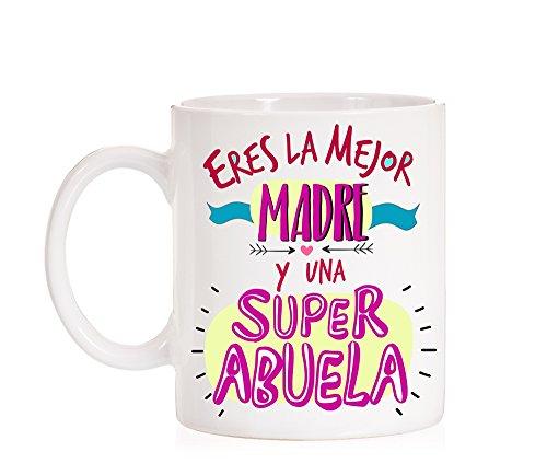 Taza Eres la mejor madre y una superabuela. Taza regalo para madres que son abuela. Super abuela