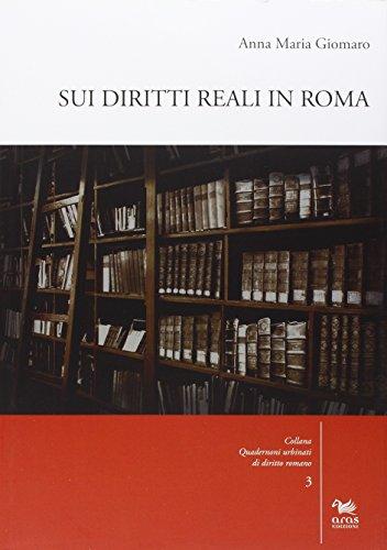 sui-diritti-reali-in-roma-con-cd-rom