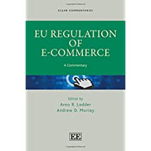 EU Regulation of E-Commerce: A Commentary (Elgar Commentaries)