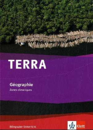 TERRA Gèographie. bilingual. Zones climatique. Schülerbuch 7.-10. Schuljahr par  (Broché - Sep 1, 2010)