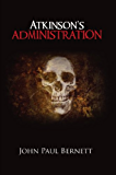 Atkinson's Administration (The Reaper Series Book 1)