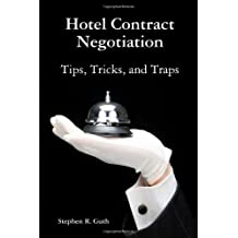 Hotel Contract Negotiation Tips, Tricks, and Traps by Stephen Guth (2011-01-14)