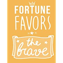 Fortune Favors The Brave: Orange Notebook & Journal (Large 8,5 * 11) Hand Lettering Notebook : Daily Journal, Workbook, Notepad, Diary