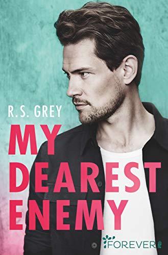 My Dearest Enemy von [Grey, R.S.]