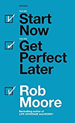 Start Now. Get Perfect Later. (English Edition)
