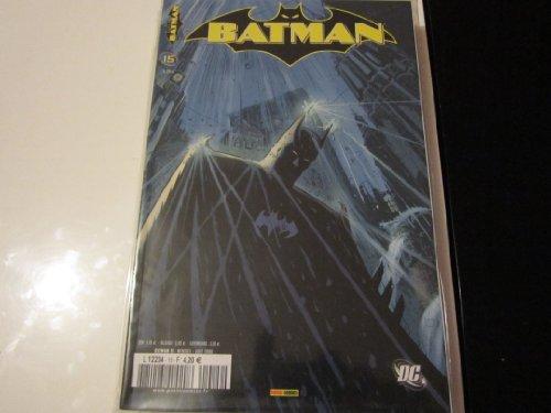 BATMAN 15 réunion de famille PANINI COMICS (aout 2006)