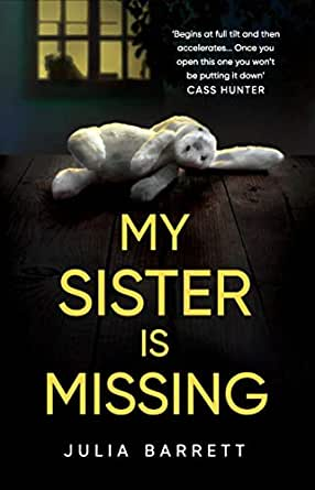 My Sister Is Missing English Edition Ebook Julia Barrett