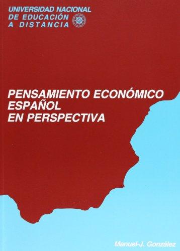 Pensamiento Económico Español En Perspectiva (VARIA) por Manuel Jesús GONZÁLEZ GONZÁLEZ