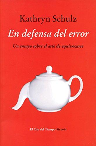 En Defensa Del Error (El Ojo del Tiempo)