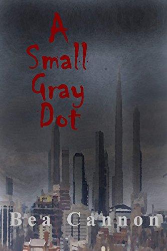 A Small Gray Dot (English Edition)