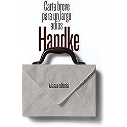 Carta breve para un largo adiós (El Libro De Bolsillo - Bibliotecas De Autor - Biblioteca Handke)