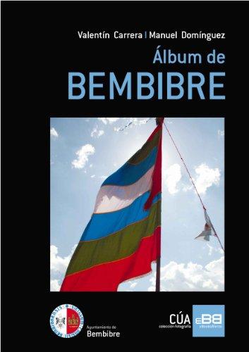 Descargar Libro Álbum de BEMBIBRE de Valentín Carrera González
