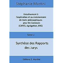 entrainement a lexplication et au commentaire de texte philosophiques pour les concours capes agregation ens tome 1 synthese des rapports des jurys