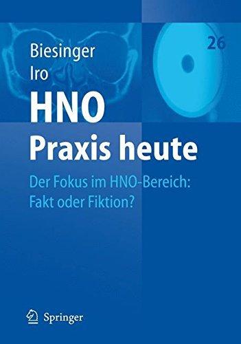 Der Fokus im HNO-Bereich: Fakt oder Fiktion? (HNO Praxis heute  (abgeschlossen))