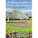 Walking London's Parks and Gardens by Geoffrey Young (1998-03-01)