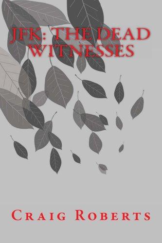 JFK: The Dead Witnesses (English Edition) eBook: Craig Roberts ...