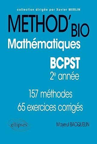 Method Mathematiques - Méthod'Bio Mathématiques BCPST 2ème Année. 157 Méthodes