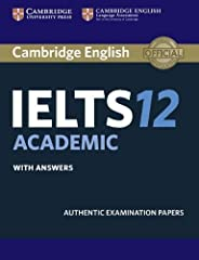 Cambridge IELTS 12 Academic Student's Book with Answers: Authentic Examination Papers (IELTS Practice Te