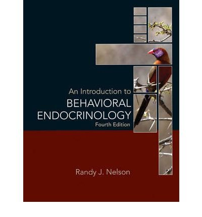 [(An Introduction to Behavioral Endocrinology)] [Author: Randy J. Nelson] published on (October, 2011)