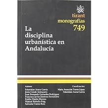 La disciplina urbanística en Andalucía