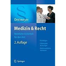 Medizin & Recht: Rechtliche Sicherheit für den Arzt
