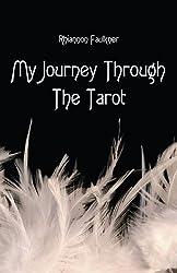 My Journey Through The Tarot