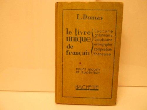 Le Livre Unique De Francais Lecture Grammaire