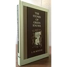 The Stones of Green Knowe by L. M. Boston (1976-08-01)