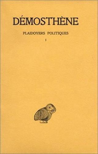 plaidoyers-politiques-tome-1-contre-androtion-contre-la-loi-de-leptine-contre-timocrate-2e-tirage