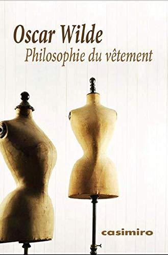 Philosophie du vêtement par Oscar Wilde