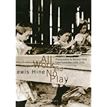 Hine Lewis - All Work and No Play